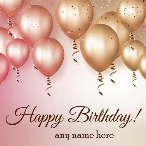 Write Name On Happy Birthday Greeting Cards Free Images Beautiful Balloons Greetings Download Make Card With And