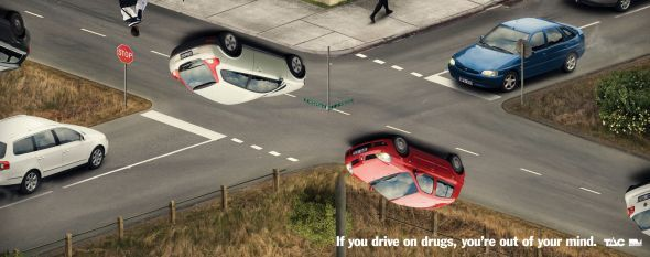 If you drive on drugs, you're out of your mind  TAC: Confusion, Metropolitan
