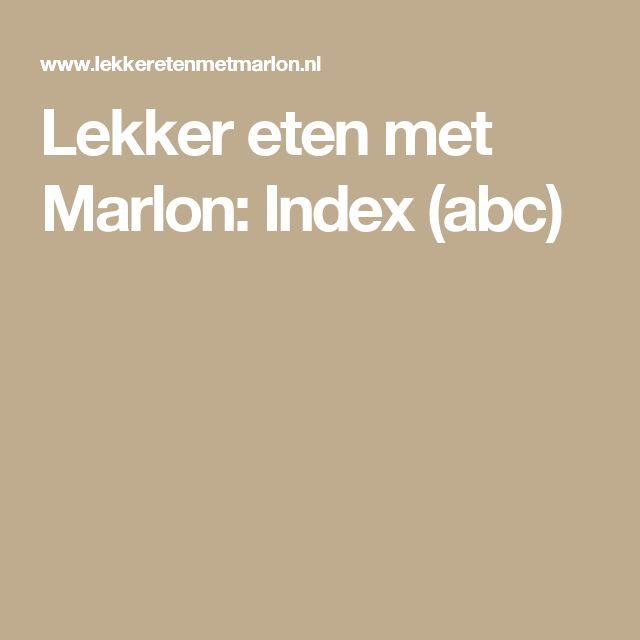 Lekker eten met Marlon: Index (abc)