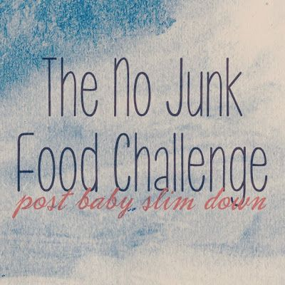 The No Junk Food Challenge  Check out more great fitness links at: Fitness Friday {10}: http://www.100lbcountdown.com/health-and-wellness/fitness-friday-10-stretching-those-boundaries/