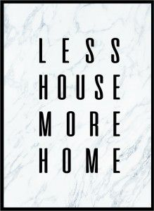 Plakat Less house - różne rozmiary
