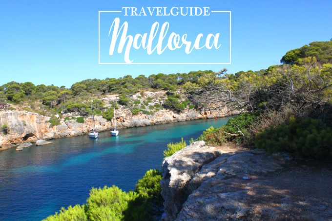 Travelguide Mallorca #mallorca #travelguide #reisetipps