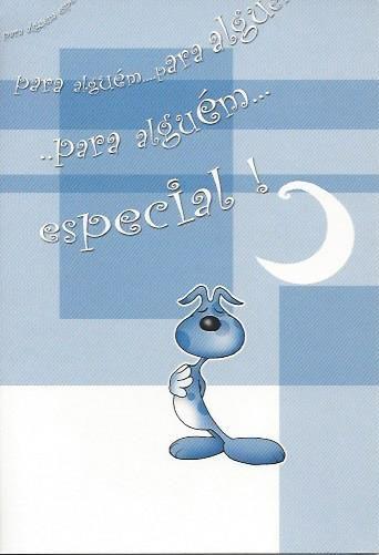 Para alguém especial!