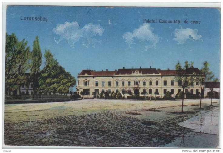Caransebes - Palatul Comunitatii de Avere - interbelica
