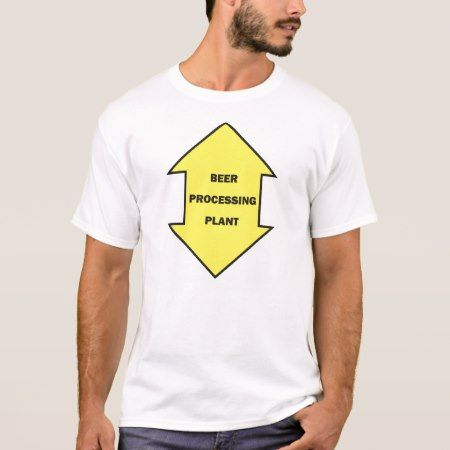 Beer Processing Plant T-Shirt - tap to personalize and get yours