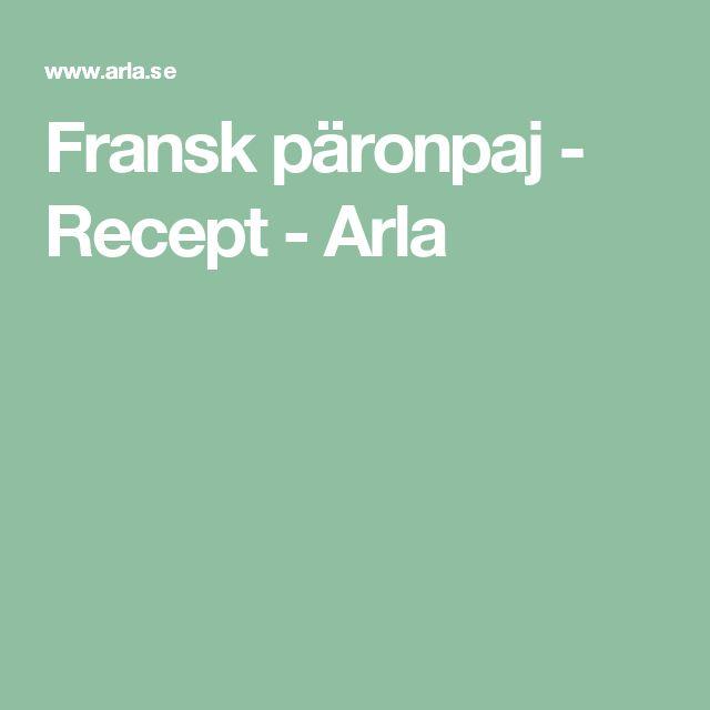 Fransk päronpaj - Recept - Arla