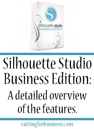 Silhouette Studio Business Edition - A detailed overview of the features - by cuttingforbusiness.com