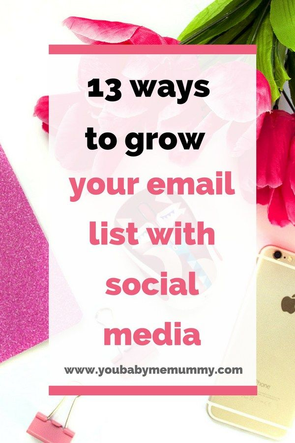 Are you struggling to grow your email list? You need these 13 ways to grow your email list with social media