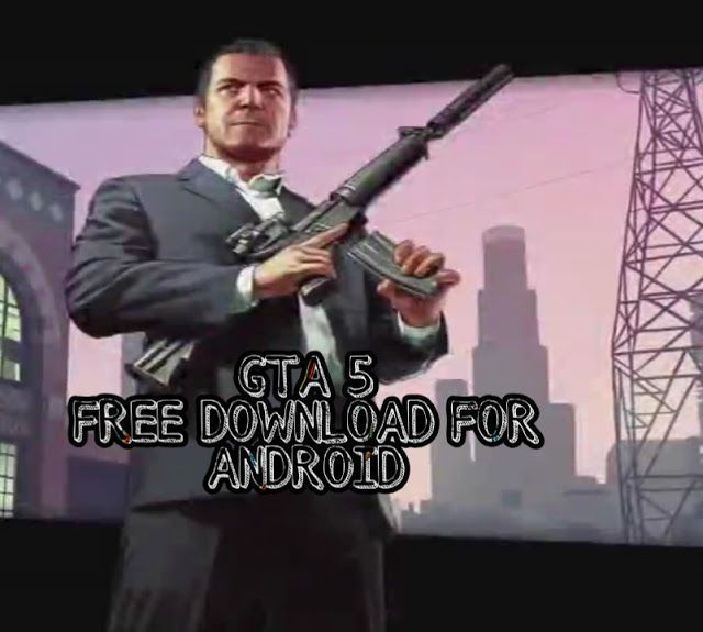 How To Download Gta 5 Apk For Android 1 Gb Ram Phones In 2020 In