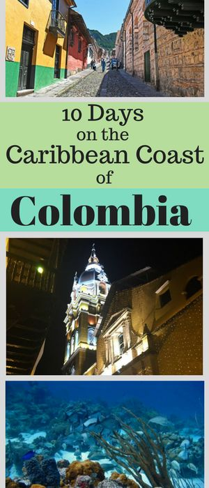 What to do and where to go in Colombia!