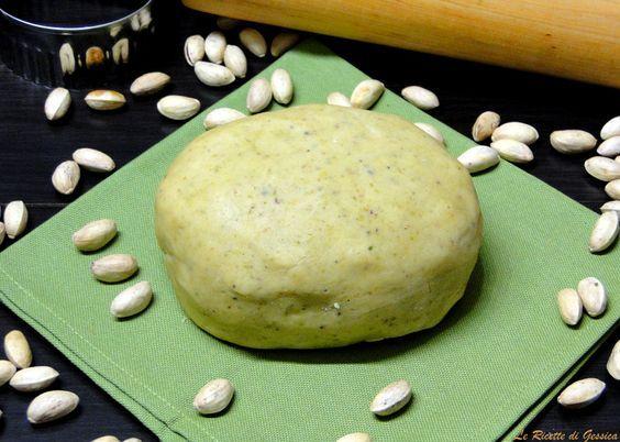 Ricetta con e senza Bimby per preparare la PASTA FROLLA AL PISTACCHIO. Croccante, friabile e perfetta per realizzare crostate, biscotti, tartellette...
