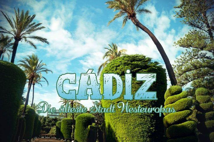 Idyllische Gärten, spannende Geschichte, viele Top-Tapas-Bars und ein atemberaubender Meerblick: Ein Besuch lohnt sich. Hier gibt es jede Menge Cádiz-Tipps.