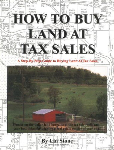 How To Buy Land At Tax Sales: Pattie Edson, Jim Criswell, Lin Stone: 9780966339307: Amazon.com: Books