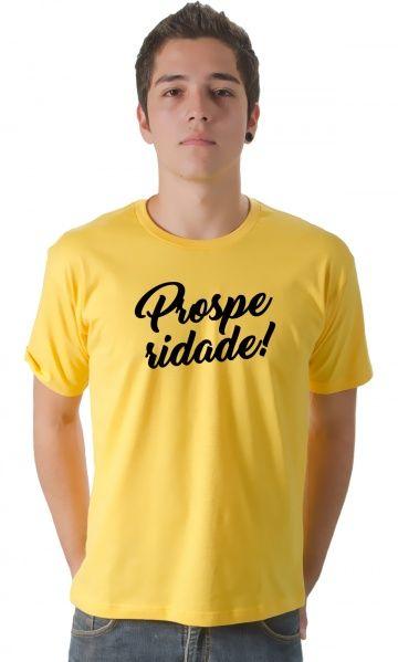 Camiseta - Prosperidade - camisetas legais | camisetaseradigital