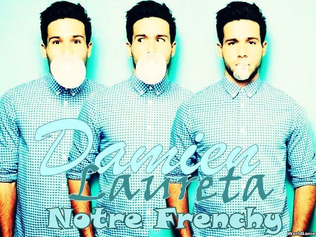 "Montage du beau ""Frenchy"" Damien Lauretta"