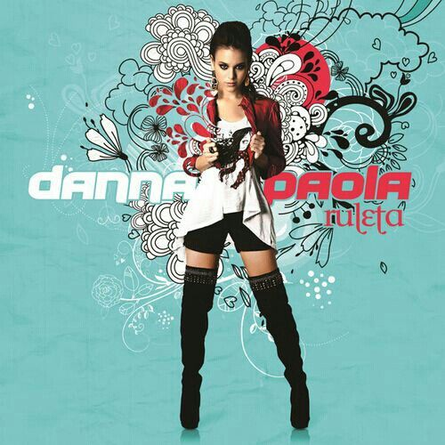 Danna Paola: Ruleta (CD Single) - 2012.