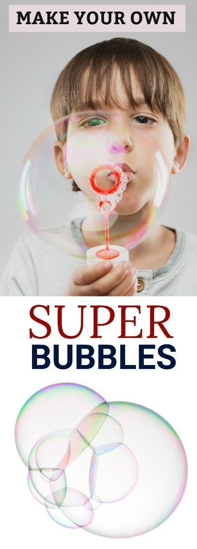 SUPER BUBBLES: A must-try activity for Summer! (Easy recipe)