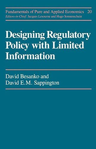 Designing Regulatory Polcy (Fundamentals of Pure and Applied Economics) (Vol 20)