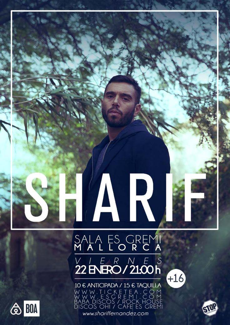"""Como ya estamos acostumbrados Sharif empieza su gira en Mallorca, presentando su nuevo trabajo """"Bajo el rayo que no cesa"""", y lo hace el próximo viernes 22 de enero en la sala 1 de Es Gremi Centre Musical a las 21h.l"""