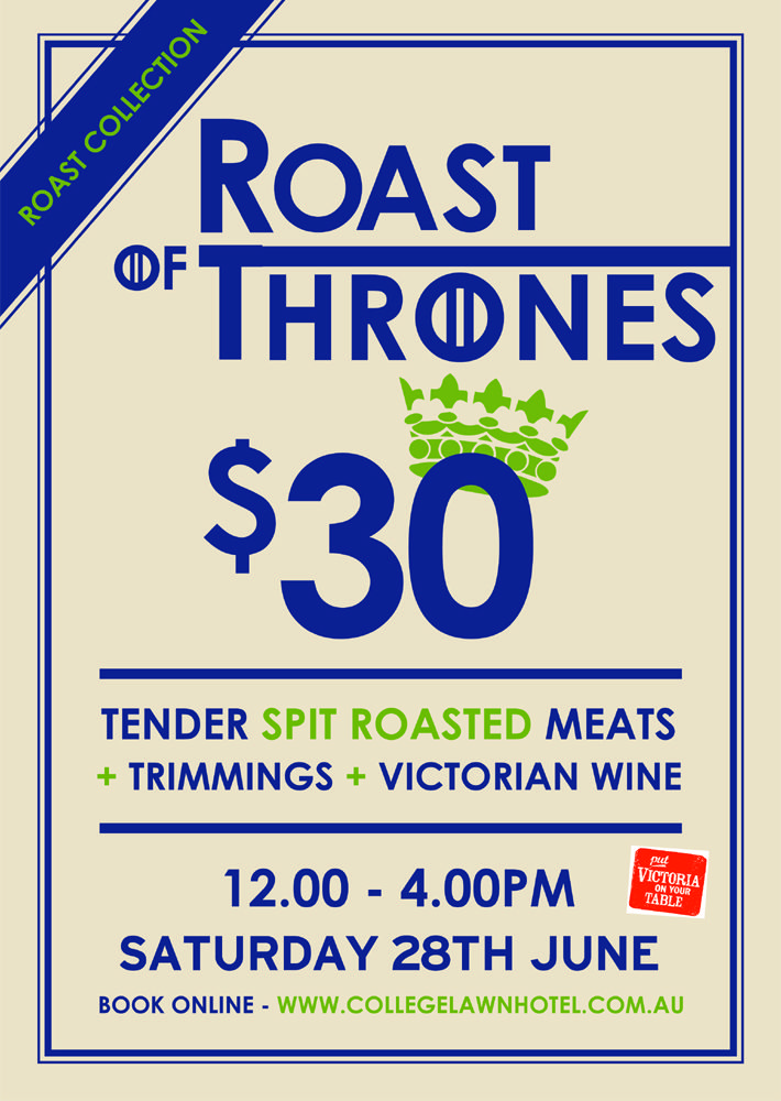 Brace yourself, winter is coming. We're taking you back to the Game of Thrones era, where delicious roasts were traditionally cooked on a spit for kings, queens and their royal entourage.    We'll be serving two choices of tender spit roasted meats in our spacious beer garden accompanied by all the trimmings, not to mention a glass of Victorian wine to match your meat.  We know one plate is never enough, so for $15 you can grab another serving.   Book tickets http://www.trybooking.com/EZIJ