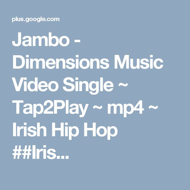 Jambo - Dimensions Music Video Single ~ Tap2Play ~ mp4 ~ Irish Hip Hop ##Iris...