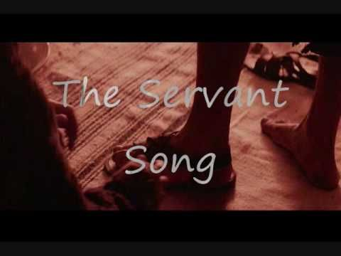 The Servant Song