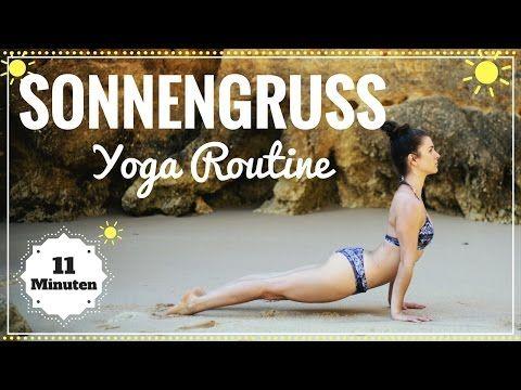 Sonnengruss Yoga Morgen Routine | Mit 11 Minuten in den Tag starten | Einfach Mitmachen! – YouTube