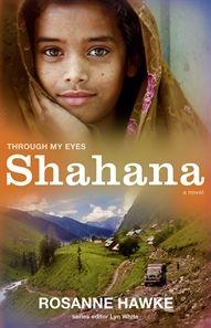 Shahana: Through My Eyes y Rosanne Hawke
