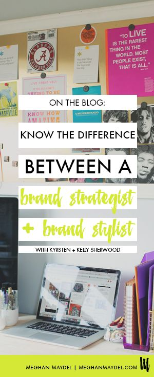 Knowing the Difference Between A Brand Strategist and A Brand Stylist with Kyrsten and Kelly Sherwood