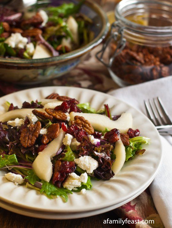 Mixed Greens Salad with Pears, Goat Cheese and Spiced Pecans - A Family Feast