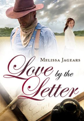 Love by the Letter (Unexpected Brides 0.5) by Melissa Jagears