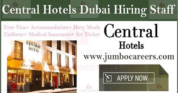 5 Star Central Group Hotels jobs in Dubai with salary, Dubai hotel