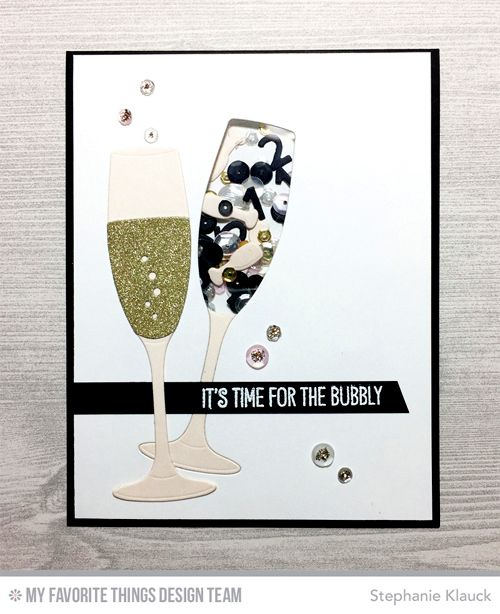 Handmade card from Stephanie Klauck featuring Time for the Bubbly stamp set and Die-namics, Layered Champagne Glass and Laina Lamb Design Bottlecap Numbers Die-namics #mftstamps