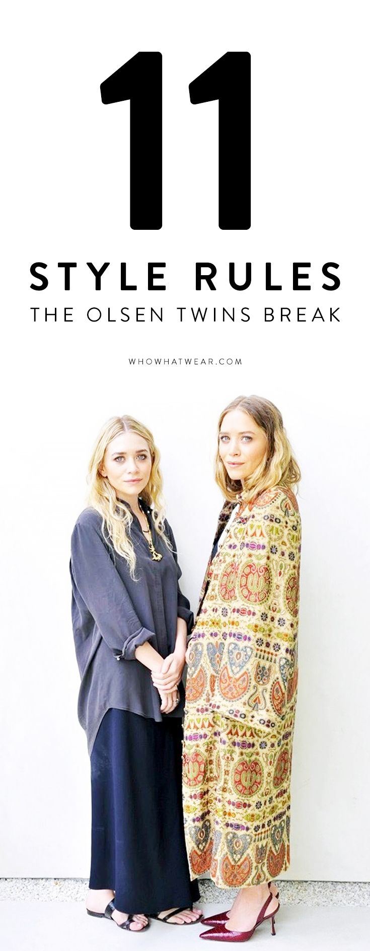 11 style rules you should break, according to Mary-Kate and Ashley Olsen