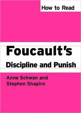 How To Read Foucault's Discipline And Punish PDF