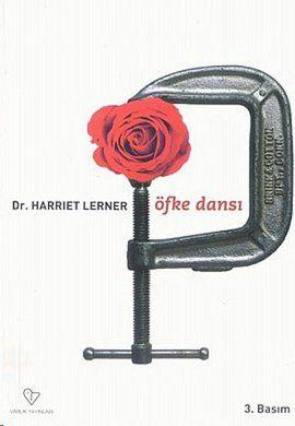 ofke dansi - dr  harriet lerner - varlik yayinlari  http://www.idefix.com/kitap/ofke-dansi-dr-harriet-lerner/tanim.asp