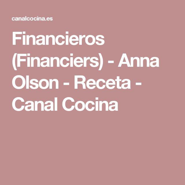 Financieros (Financiers) - Anna Olson - Receta - Canal Cocina