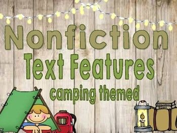 This is a camping themed set of Nonfiction Text Feature posters to display in your classroom. The text features are separated by function: visual, type of text, and navigators. They all include a description of the text feature and visual of what it will look like in the text.