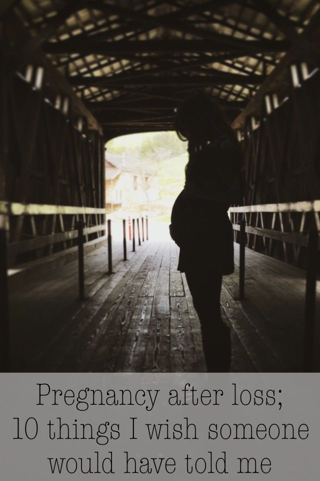 10 things I wish I knew about pregnancy after loss | pregnancy after loss