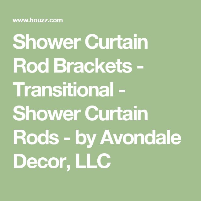 Shower Curtain Rod Brackets - Transitional - Shower Curtain Rods - by Avondale Decor, LLC