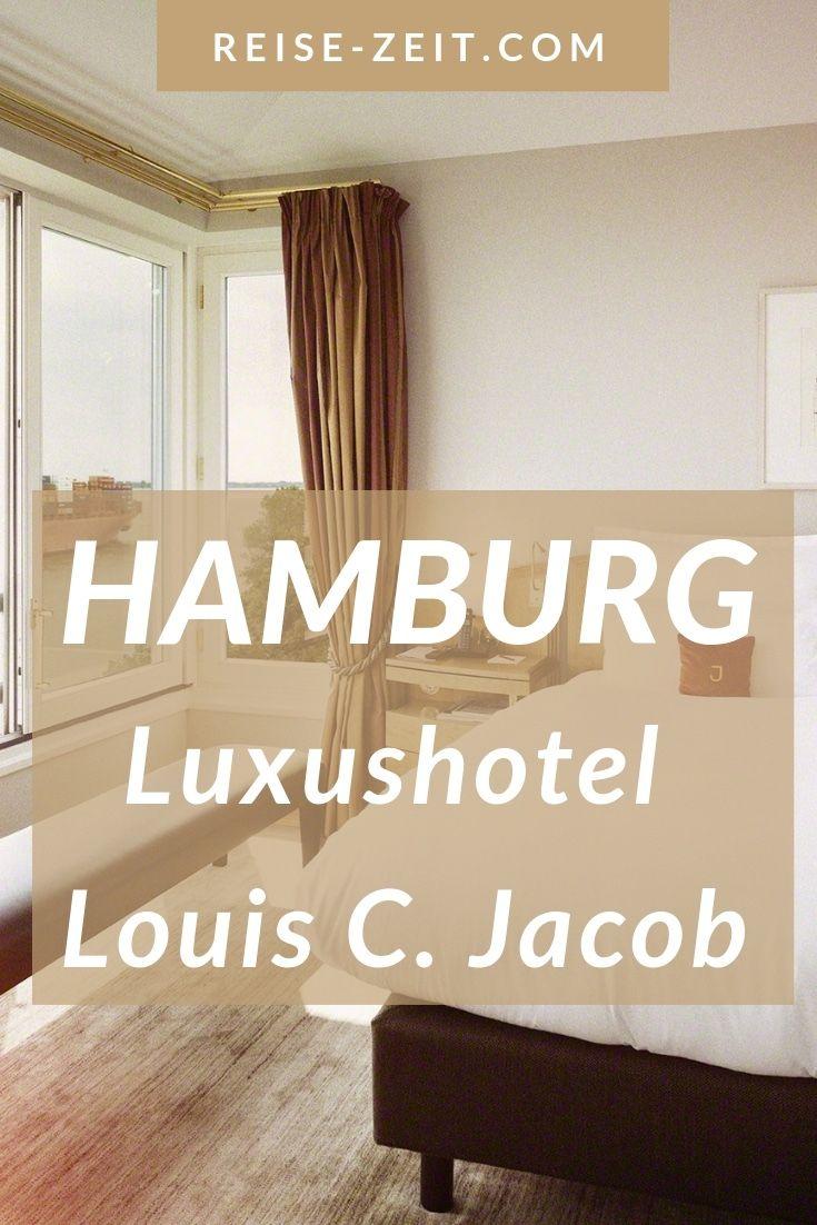 Ein Juwel In Hamburg Luxushotel Louis C Jacob Luxushotel Hamburg Reise Wellnessurlaub