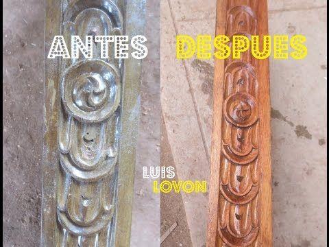 Como Renovar O RESTAURAR Un Mueble TALLADO - QUITAR LACA FACIL - Luis Lovon - YouTube