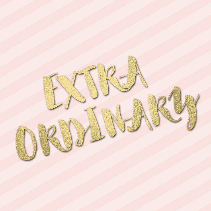 Quote / Extra Ordinary / Gold / Lyrics   #ExtraOrdinary by Kate Morgan