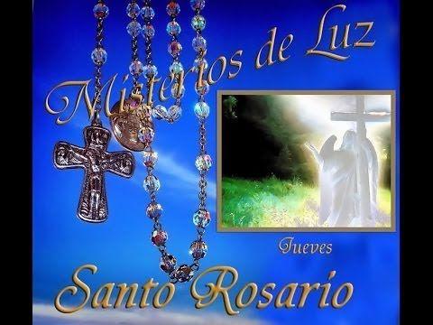 MISTERIOS DE LUZ -  SANTO ROSARIO (Jueves) lo aplicamos por los enfermos...