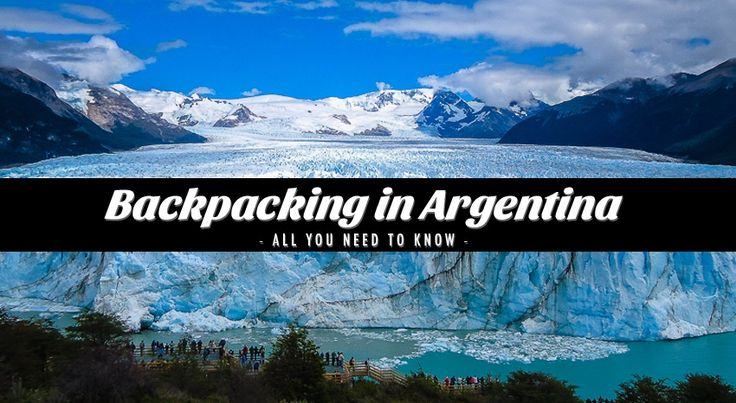 Backpacking in Argentina – All you need to know