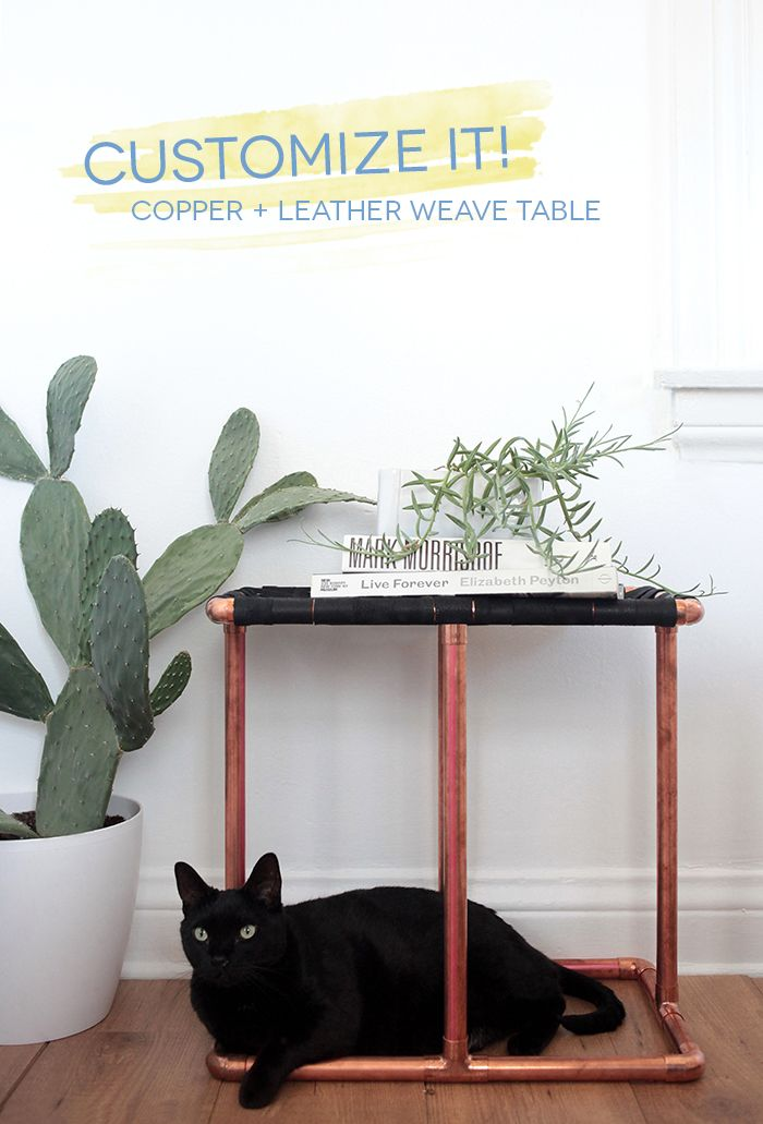 Customize It: Copper + Leather Weave Table