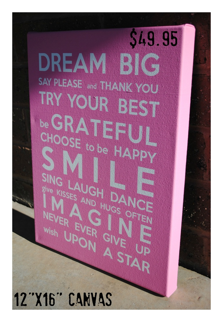 """12""""x16"""" """"Dream Big"""" canvas...Available in any colour to suit your colour scheme."""