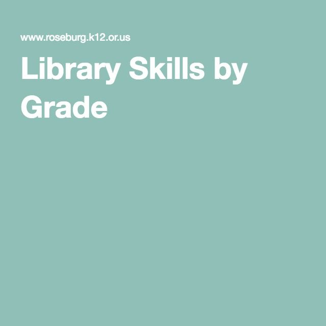 Library Skills by Grade                                                                                                                                                                                 More