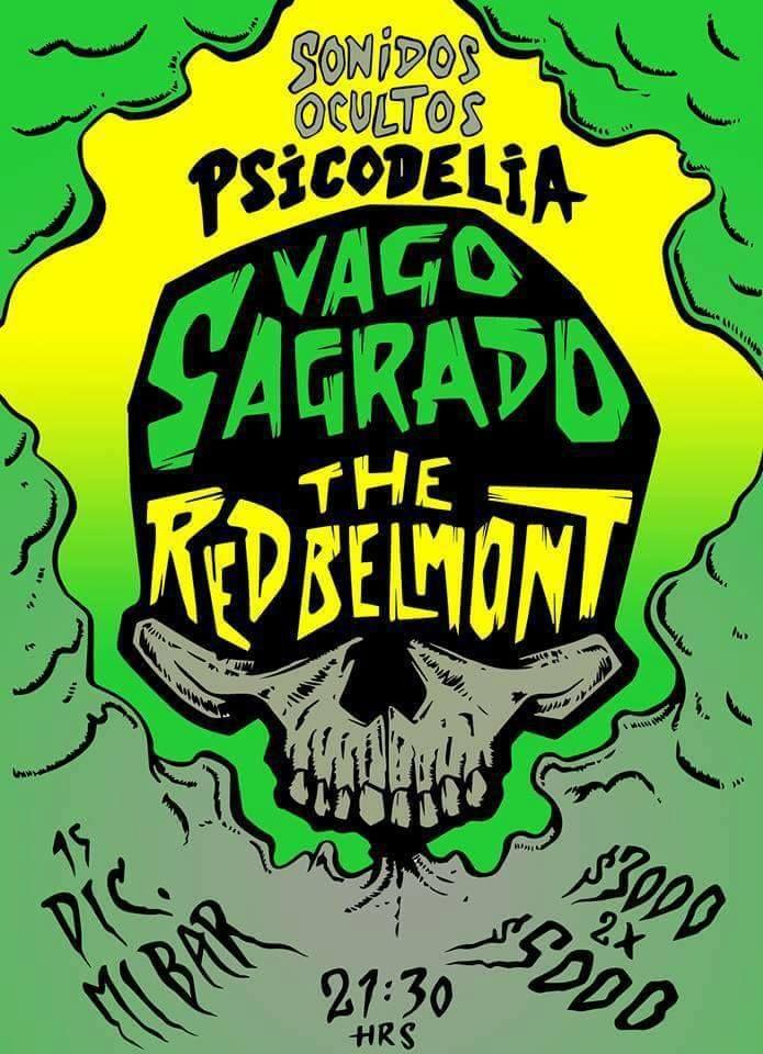 Vago Sagrado + The Red Belmont 15 de Diciembre