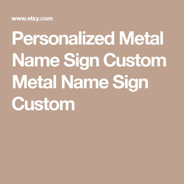Personalized Metal Name Sign  Custom Metal Name Sign Custom